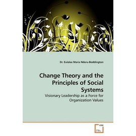 Change Theory and the Principles of Social Systems - Nderu-Boddington