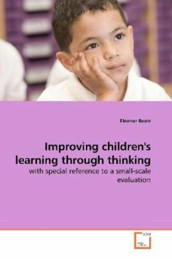 Improving children's learning through thinking - Beale, Eleanor