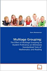 Multiage Grouping - Kevin Abrahamson