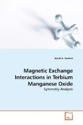 Magnetic Exchange Interactions in Terbium Manganese Oxide - Arash A. Samimi
