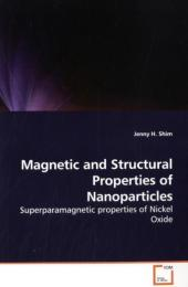 Magnetic and Structural Properties of Nanoparticles - Jenny H. Shim