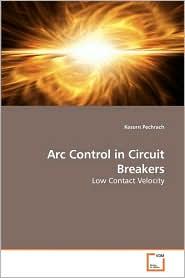 Arc Control In Circuit Breakers - Kesorn Pechrach