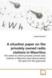 A situation paper on the privately owned radio stations in Mauritius - Chanda Ghoorah