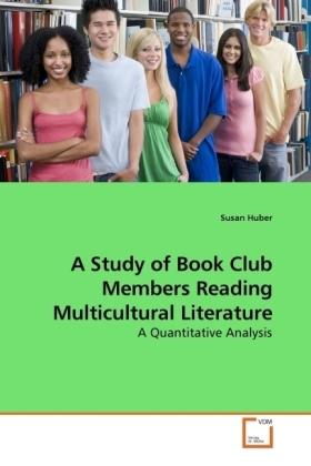 A Study of Book Club Members Reading Multicultural Literature - A Quantitative Analysis