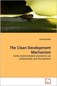 The Clean Development Mechanism - Annika Schulte