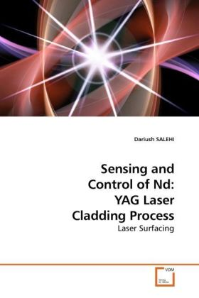 Sensing and Control of Nd: YAG Laser Cladding Process - Laser Surfacing