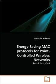 Energy-Saving Mac Protocols For Point-Controlled Wireless Networks - Ghazanfar Ali Safdar