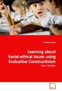 Learning about Social-ethical Issues using Evaluative Constructivism