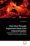 Walensky, Justin: Post Flow-Through Experiment Rock Core Characterization