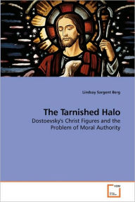 The Tarnished Halo - Lindsay Sargent Berg