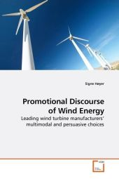 Promotional Discourse of Wind Energy - Signe Høyer