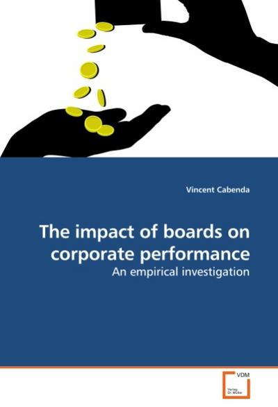 The impact of boards on corporate performance - Vincent Cabenda