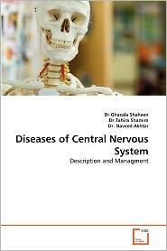 Diseases Of Central Nervous System - Ghazala Shaheen, Naveed Akhtar, Tahira Shamim