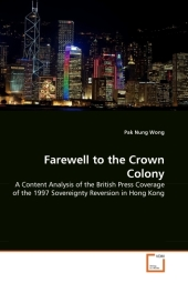 Farewell to the Crown Colony - Pak Nung Wong