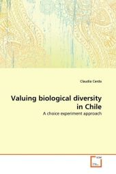Valuing biological diversity in Chile - Claudia Cerda