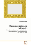 Dachauer, Christoph: Das organisationale Selbstbild