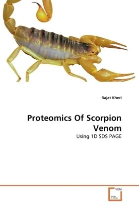 Proteomics Of Scorpion Venom - Using 1D SDS PAGE - Kheri, Rajat