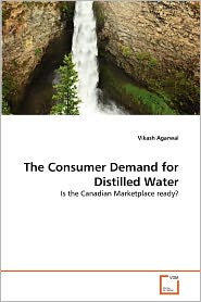 The Consumer Demand For Distilled Water - Vikash Agarwal