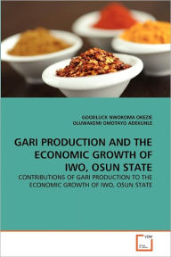 Gari Production And The Economic Growth Of Iwo, Osun State - Goodluck  Nwokoma Okezie
