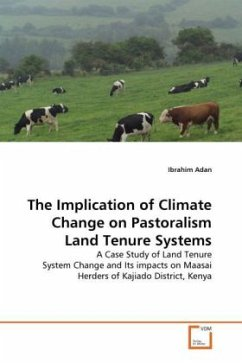 The Implication of Climate Change on Pastoralism Land Tenure Systems - Adan, Ibrahim