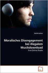 Moralisches Disengagement Bei Illegalem Musikdownload