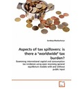Aspects of Tax Spillovers - Sandeep Bhattacharya
