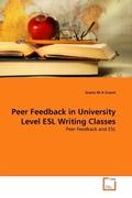 Grami, Grami M A: Peer Feedback in University Level ESL Writing Classes
