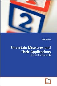 Uncertain Measures And Their Applications