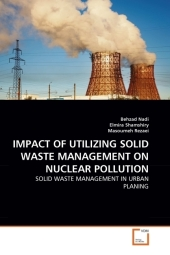 IMPACT OF UTILIZING SOLID WASTE MANAGEMENT ON NUCLEAR POLLUTION - Behzad Nadi