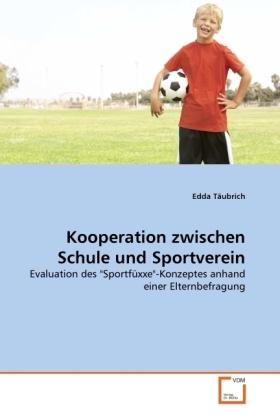 Kooperation zwischen Schule und Sportverein - Evaluation des