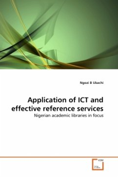 Application of ICT and effective reference services - Ukachi, Ngozi B