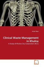 Clinical Waste Management in Khulna - Imran Reza