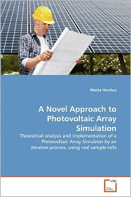 A Novel Approach To Photovoltaic Array Simulation