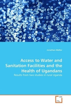 Access to Water and Sanitation Facilities and the Health of Ugandans