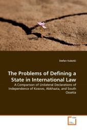 The Problems of Defining a State in International Law - Stefan Vukotic
