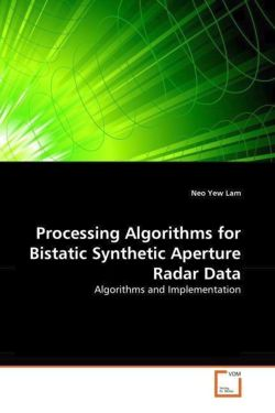 Processing Algorithms for Bistatic Synthetic Aperture Radar Data