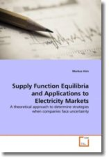 Supply Function Equilibria and Applications to Electricity Markets