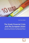 Sladek, Horst Franz: The Greek Financial Crisis and the European Union