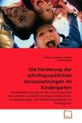 Schelbert Schilter, Sandra;Witte, Carmen: Die Förderung der schriftsprachlichen Voraussetzungen im Kindergarten
