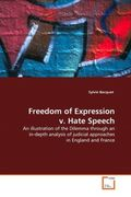 Bacquet, Sylvie: Freedom of Expression v. Hate Speech