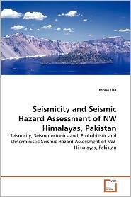 Seismicity And Seismic Hazard Assessment Of Nw Himalayas, Pakistan