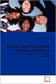 Gender Disparity In Higher Education In Ethiopia - Lemessa Mergo Bulto
