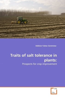 Traits of salt tolerance in plants: - Prospects for crop improvement