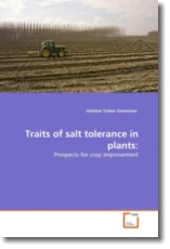 Traits of salt tolerance in plants:: Prospects for crop improvement