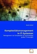 Komplexitätsmanagement in IT-Systemen - Arnhof, Martin