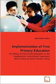 Implementation Of Free Primary Education - Mary Wanjiru Maina
