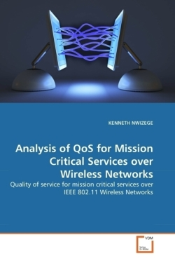 Analysis of QoS for Mission Critical Services over Wireless Networks