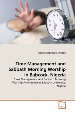Time Management and Sabbath Morning Worship in Babcock, Nigeria - Okezie, Goodluck Nw.
