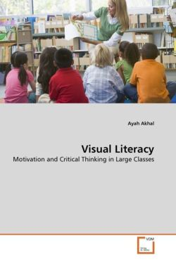 Visual Literacy: Motivation and Critical Thinking in Large Classes