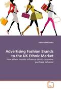 MATHARU, SIMREN: Advertising Fashion Brands to the UK Ethnic Market